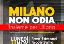 Milano non odia. Insieme per Liliana. Lunedì 11 novembre Ore 18:30, piazza Edmond Jacob Safra